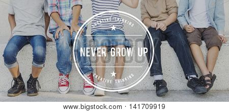 Never Grow Up Childish Childlike Young Playing Concept
