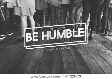 Humble Polite Respect Sharing Sincere Support Concept