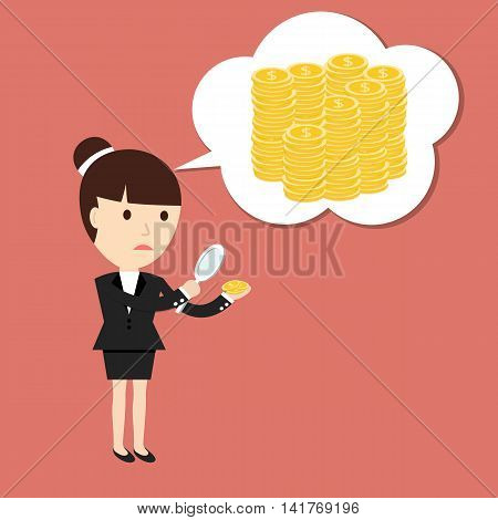 Businesswoman considers coin through a magnifying glass thinks about big money. The concept of a small profit. Vector illustration.