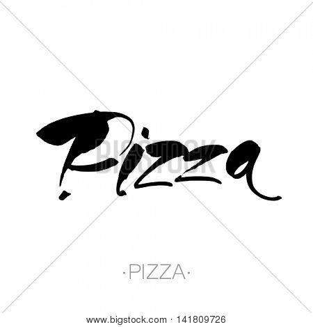 PIZZA hand-lettering calligraphy. Pizza hand drawn vector stock illustration. Modern brush ink. Isolated on white background.