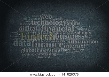 Blackboard with word cloud on Fintech finance and technology.3D rendering.