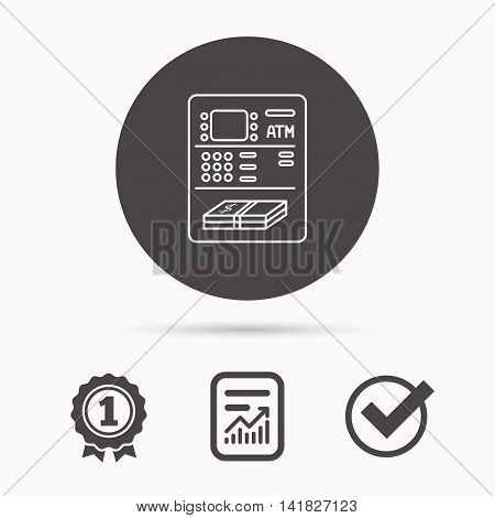 ATM icon. Automatic cash withdrawal sign. Report document, winner award and tick. Round circle button with icon. Vector