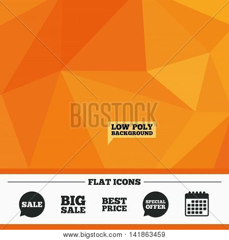 Triangular low poly orange background. Sale icons. Special offer speech bubbles symbols. Big sale and best price shopping signs. Calendar flat icon. Vector