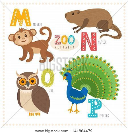 Cute Cartoon Animals. Zoo Alphabet With Funny Animals. M, N, O, P Letters. Monkey, Nutria, Owl, Peac