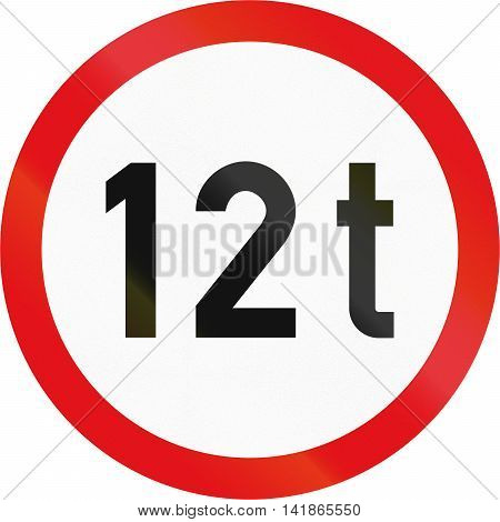 Road Sign Used In The African Country Of Botswana - Vehicles Exceeding 12 Tonnes Prohibited