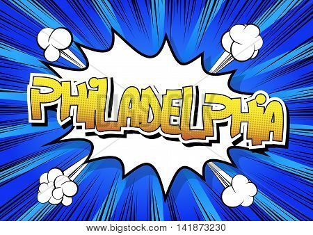 Philadelphia - Comic book style word on comic book abstract background.