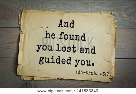 Islamic Quran Quotes.And he found you lost and guided you.