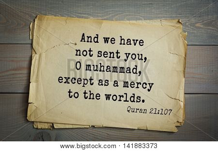 Islamic Quran Quotes.And we have not sent you, O muhammad, except as a mercy to the worlds.