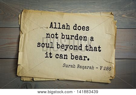 Islamic Quran Quotes.Allah does not burden a soul beyond that it can bear.