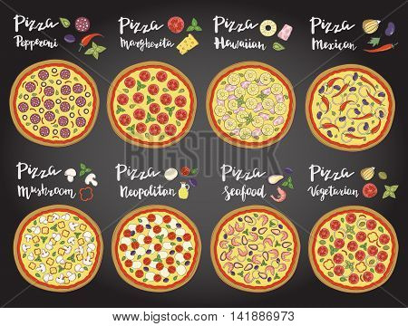 Vector set of hand drawn pizza popular varieties, Margarita, Neapolitan, Pepperoni, Mexican, Hawaiian, Seafood, Vegetarian and hand lettering isolated on a on the chalk board.