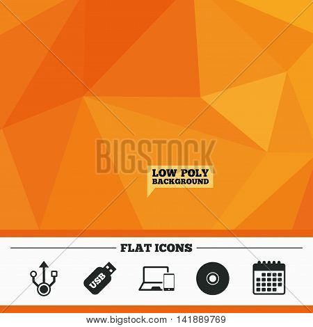 Triangular low poly orange background. Usb flash drive icons. Notebook or Laptop pc symbols. Smartphone device. CD or DVD sign. Compact disc. Calendar flat icon. Vector