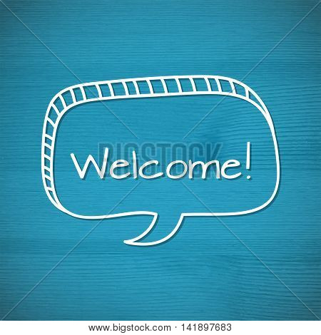 Welcome inscription.  Hand drawn design elements on the wooden background. Vector illustration.