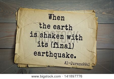 Islamic Quran Quotes.When the earth is shaken with its (final) earthquake.