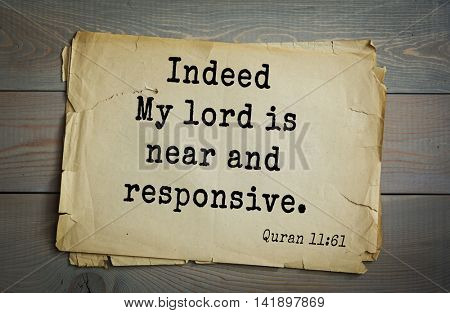 Islamic Quran Quotes.Indeed My lord is near and responsive.