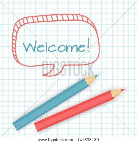 Welcome inscription.  Hand drawn design elements on the notepaper background. Vector illustration.