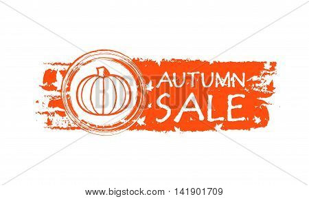 autumn sale - orange drawn banner with text pumpkin and fall leaves business concept vector