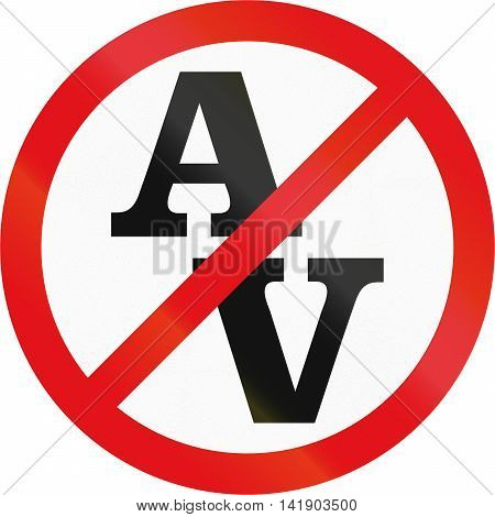 Road Sign Used In The African Country Of Botswana - Abnormal Vehicles Prohibited