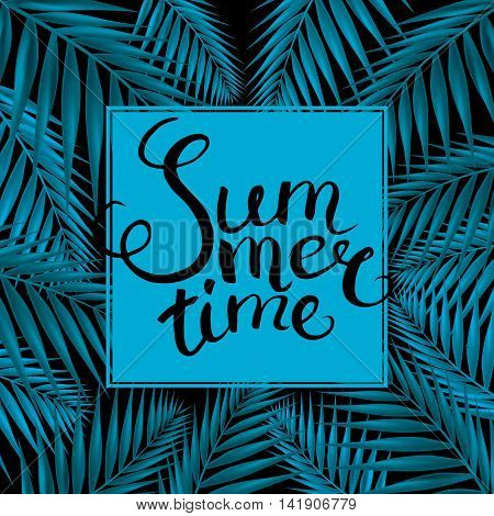 """Frame with Hand Drawn Calligraphic Word """"Summer time"""".Vector illustration."""