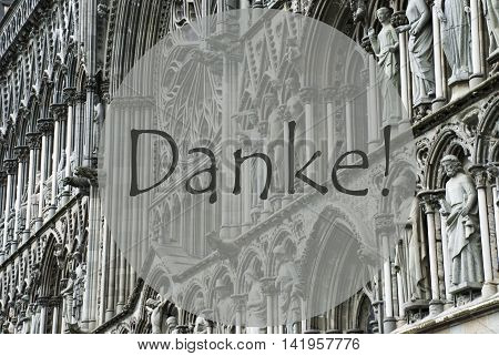 Church Of Trondheim In Norway. Macro Or Close Up Of Sculptures Or Statue. Religious Greeting Card. German Text Danke Means Thank You