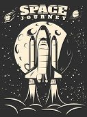 Space journey monochrome print with shuttle launch on moon and starry sky background vector illustration poster
