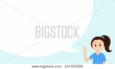 Girl With Big Speech Bubble. Social Communication. Girl Talking, Advicing, Recommend Something. Bann