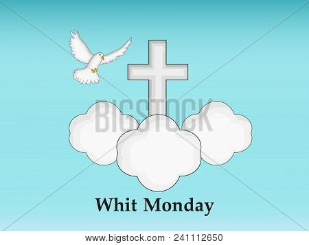 Illustration Of Dove, Cross And Cloud With Whit Monday Text On The Occasion Of Christian Whit Monday