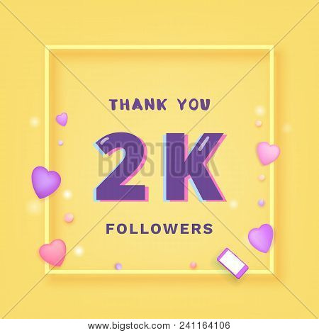 2k Followers Thank You Card. Celebration  2000 Subscribers  Banner. Template For Social Media Chanel