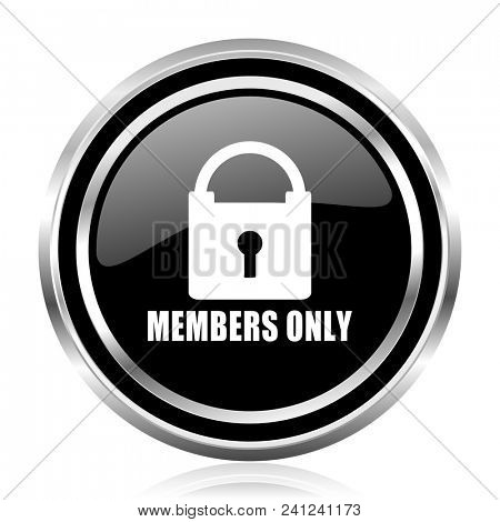 Members only black silver metallic chrome border glossy round web icon