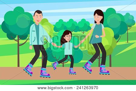 Family Roller Skating Together Vector Illustration In Park On Background Of Trees And Bushes. Parent