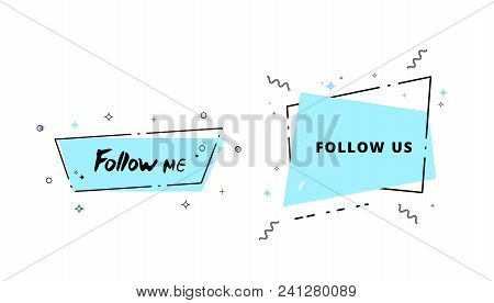 Follow Me And Follow Us Quotes Geometric Banners. Elements For Social Media. Vector Illustration.