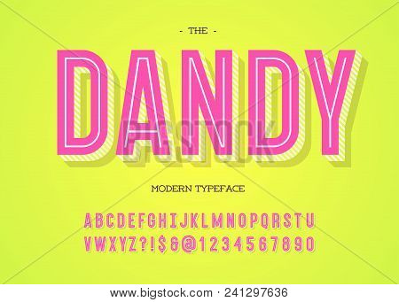 Vector Dandy Modern Typeface. Alphabet Ttrendy Typography Bold Colorful Style For Party Poster, Prin
