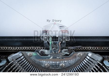 My Story Text Typed On An Old Typewriter