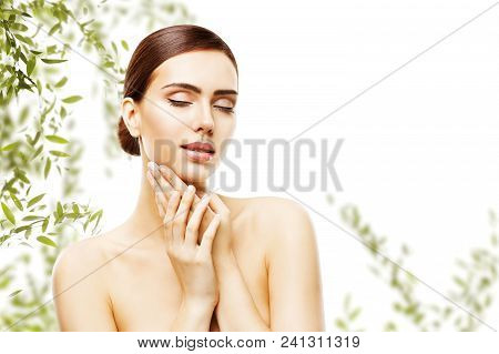 Beauty Skin Care And Face Makeup, Woman Skincare Natural Make Up, Beautiful Model Touching Neck Chin