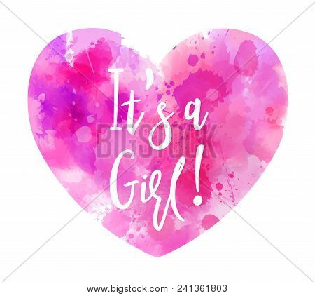 It's A Girl Watercolor Heart - Gender Reveal Concept