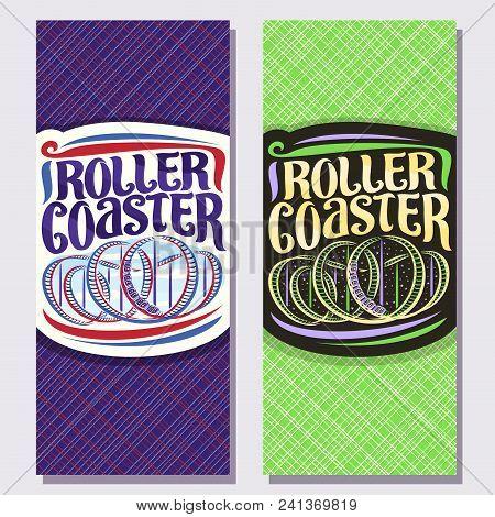 Vector Vertical Banners For Roller Coaster, Cartoon Train Go Down In Loop Of Twist Rollercoaster In