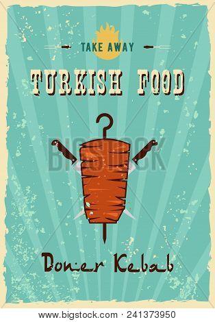 Retro Fast Food Kebab Sandwich Poster Illustration Of A Design Vintage And Grunge Textured Poster, W