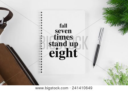 Motivational And Inspirational Quote. Business Quote. Minimal Flat Lay Top View Concept.
