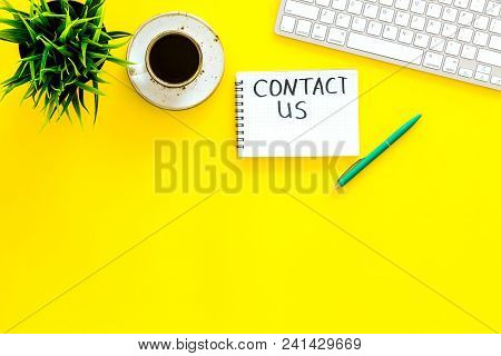 Template For Contacts, Background For Contact Information. Lettering Contact Us In Notebook On Offic