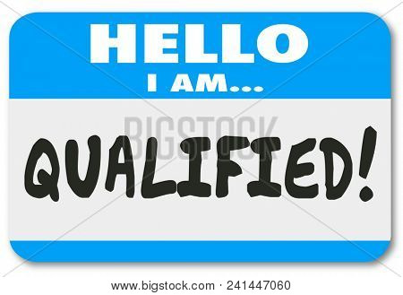 Qualified Hello Name Tag Sticker Experience Expertise Illustration