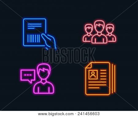 Neon Lights. Set Of Person Talk, Group And Parcel Invoice Icons. Cv Documents Sign. Communication Me