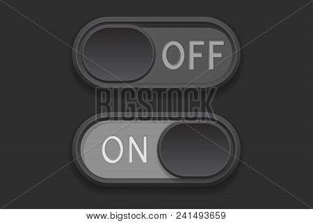 On And Off Toggle Switch Buttons. Vector 3d Illustration