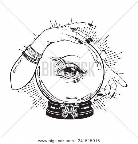 Hand Drawn Magic Crystal Ball With Eye Of Providence In Hands Of Fortune Teller. Boho Chic Line Art