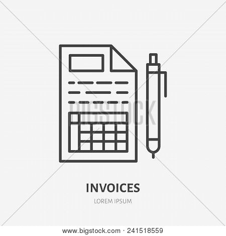 Invoice Flat Line Icon. Receipt, Paper With Pen Sign. Thin Linear Logo For Legal Financial Services,