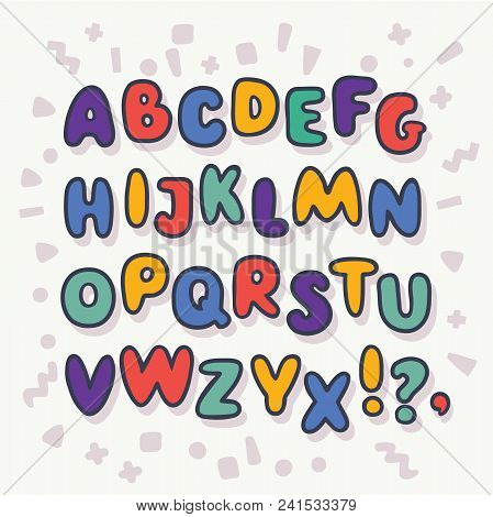 Vector Cartoon Funny Bubble Alphabet, Letters A-z. Cute Outline Childish Kids Abc In Different Brigh