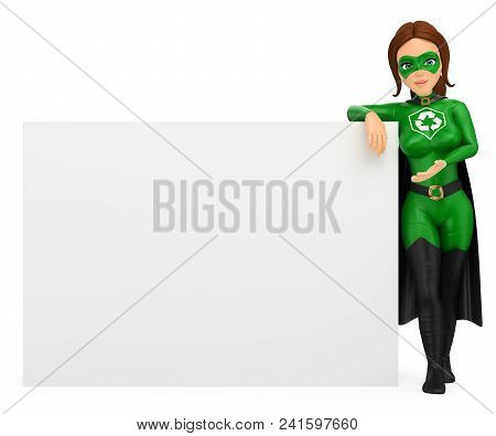 3d Environment People Illustration. Woman Superhero Of Recycling Leaning On A Blank Poster. Isolated