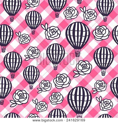 Vector Seamless Pattern Hot Air Balloon And Flowers Roses On The Checkered Pink Vichy Texture