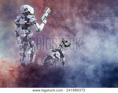3d Rendering Of A Futuristic Robot Cop Holding Gun With A Dog Beside Him, Fighting A War In A Ruined