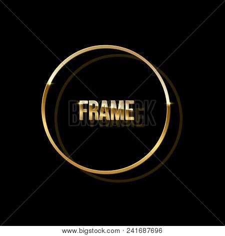 Golden Ring With Shadow Isolated On Black Background. Vector Golden Frame