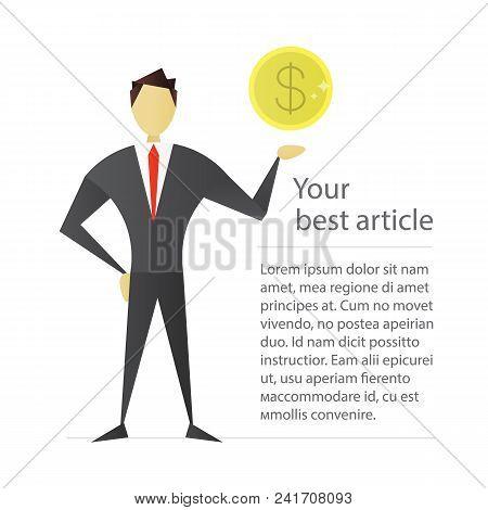 Man Holding Dollar Coin Flat Character Design. Businessman, Analyst, Economist, Financier, Marketer,