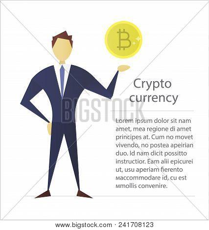 Man Holding Bitcoin Flat Character Design. Businessman, Analyst, Economist, Financier, Marketer, Man
